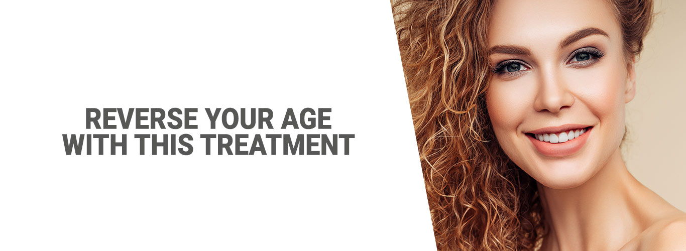 Reverse your age with this treatment