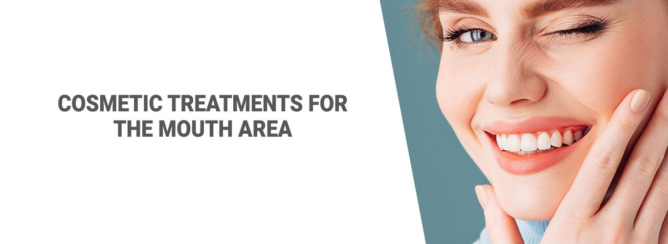 Blogpost: Cosmetic Treatments for the Mouth Area