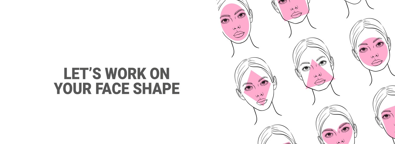 Blog:Let's work on your face shape