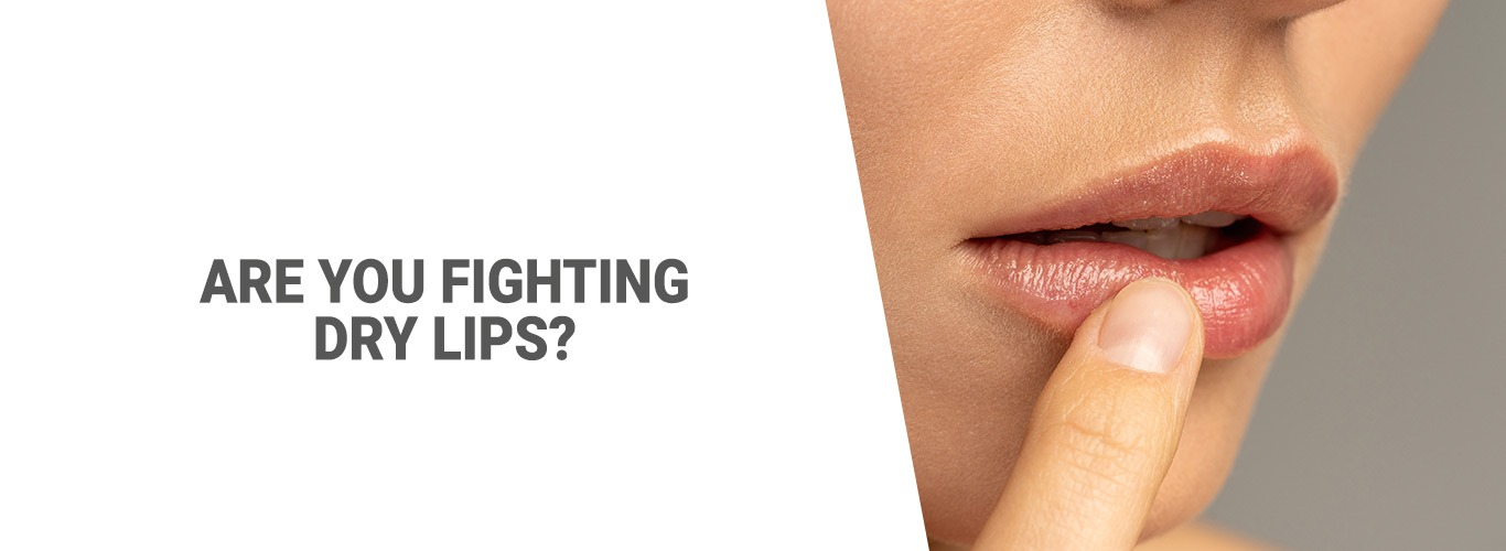 Blog: Are you fighting dry lips?