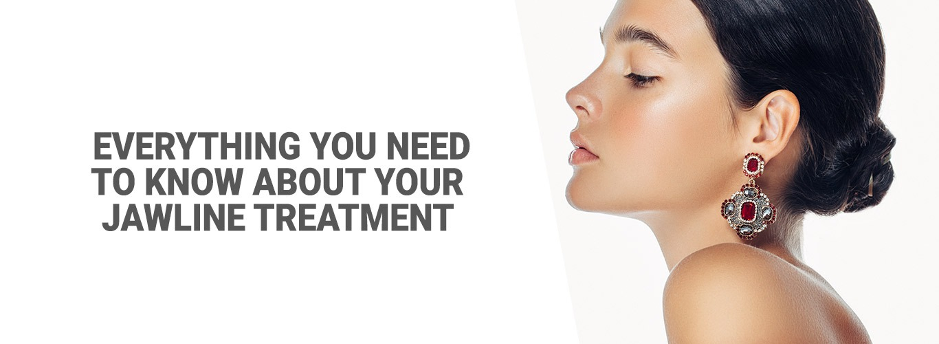 Blog: Everything you need to know about your jawline treatment